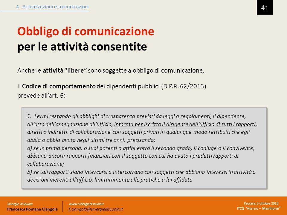 Obbligo di comunicazione per le attività consentite
