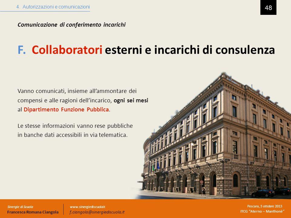 F. Collaboratori esterni e incarichi di consulenza