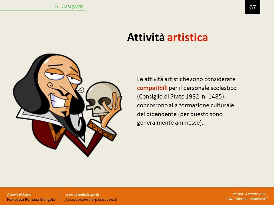 6. Casi pratici Attività artistica.