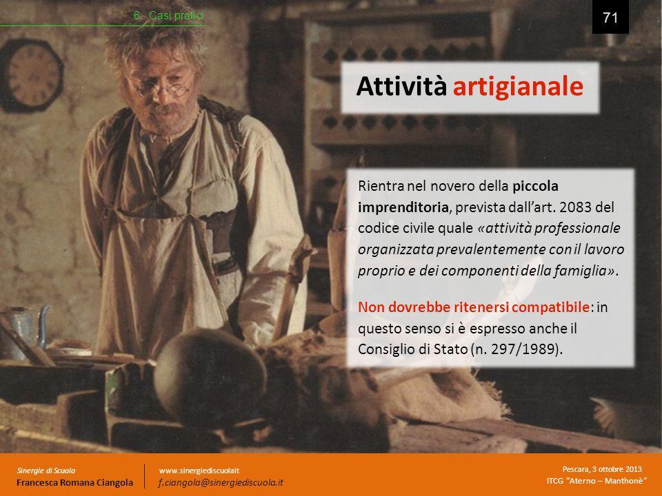 6. Casi pratici Attività artigianale.
