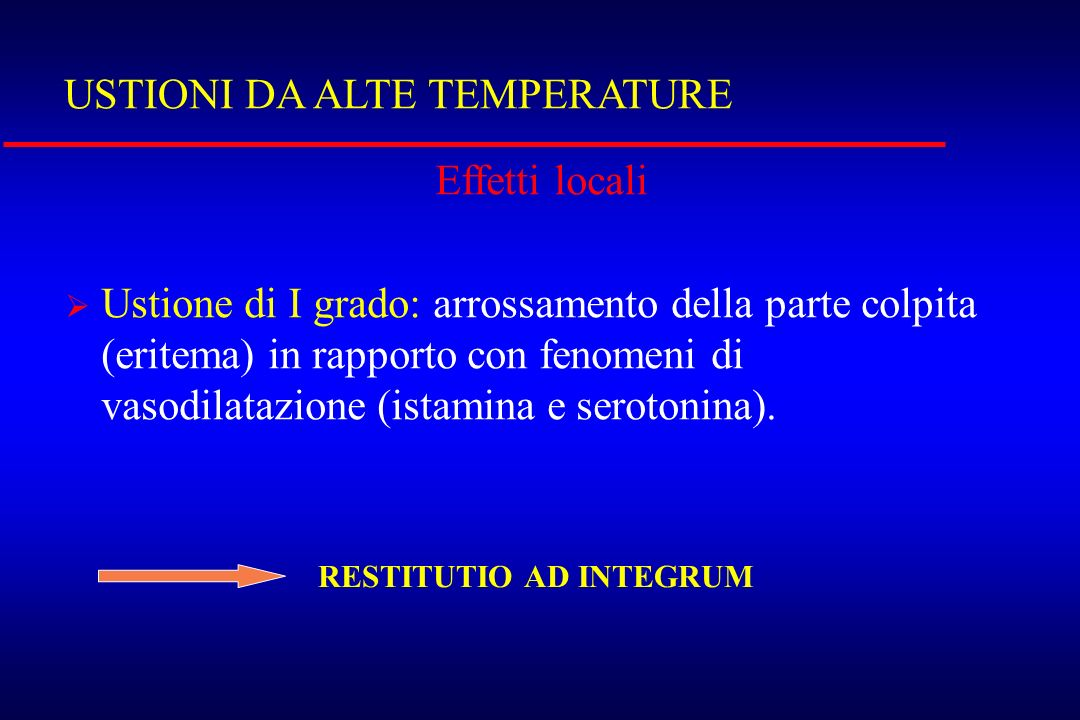 USTIONI DA ALTE TEMPERATURE