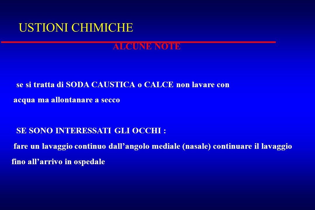 USTIONI CHIMICHE ALCUNE NOTE