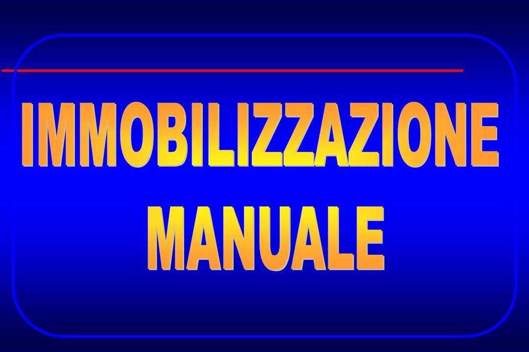 IMMOBILIZZAZIONE MANUALE