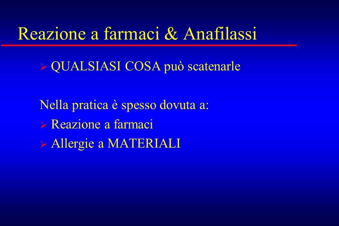 Reazione a farmaci & Anafilassi
