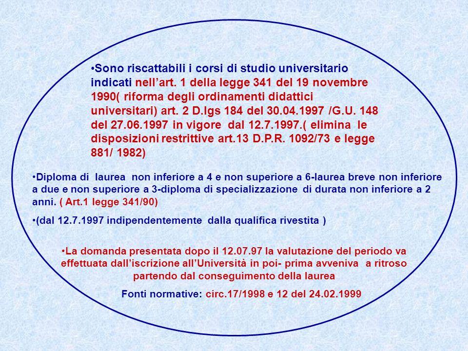Fonti normative: circ.17/1998 e 12 del 24.02.1999