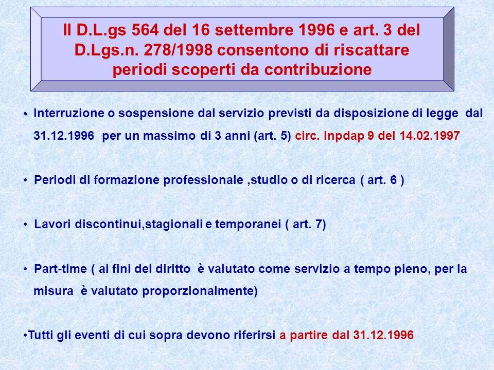 Il D. L. gs 564 del 16 settembre 1996 e art. 3 del D. Lgs. n