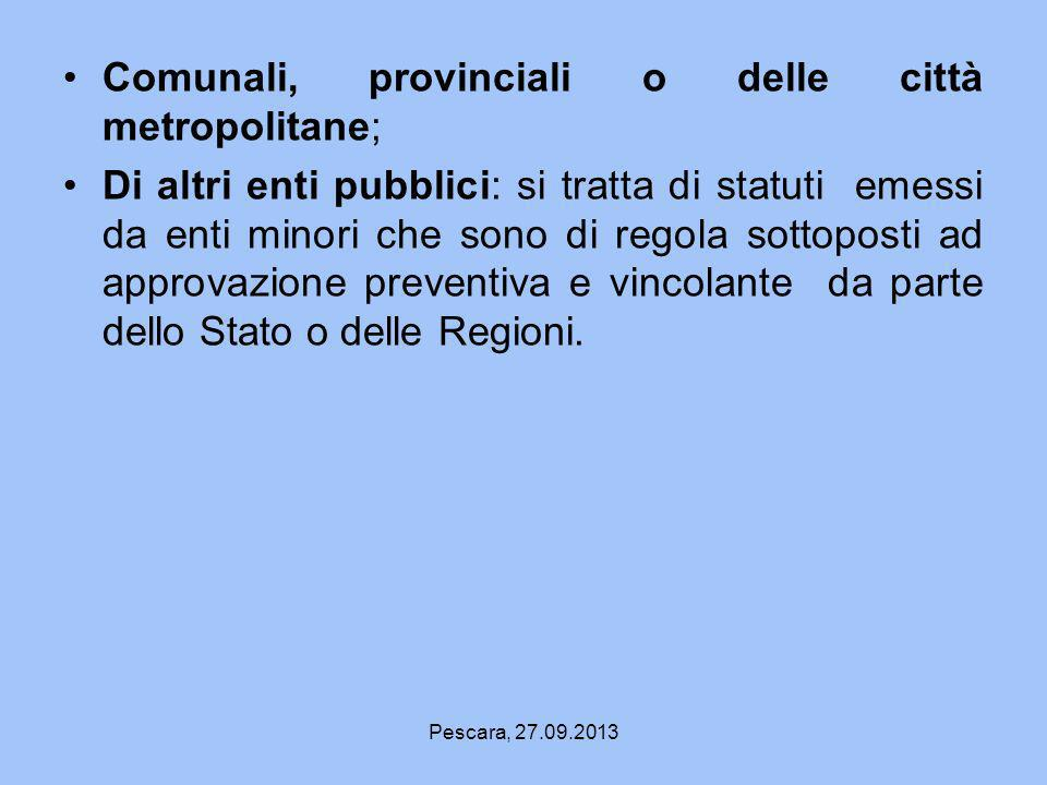 Comunali, provinciali o delle città metropolitane;