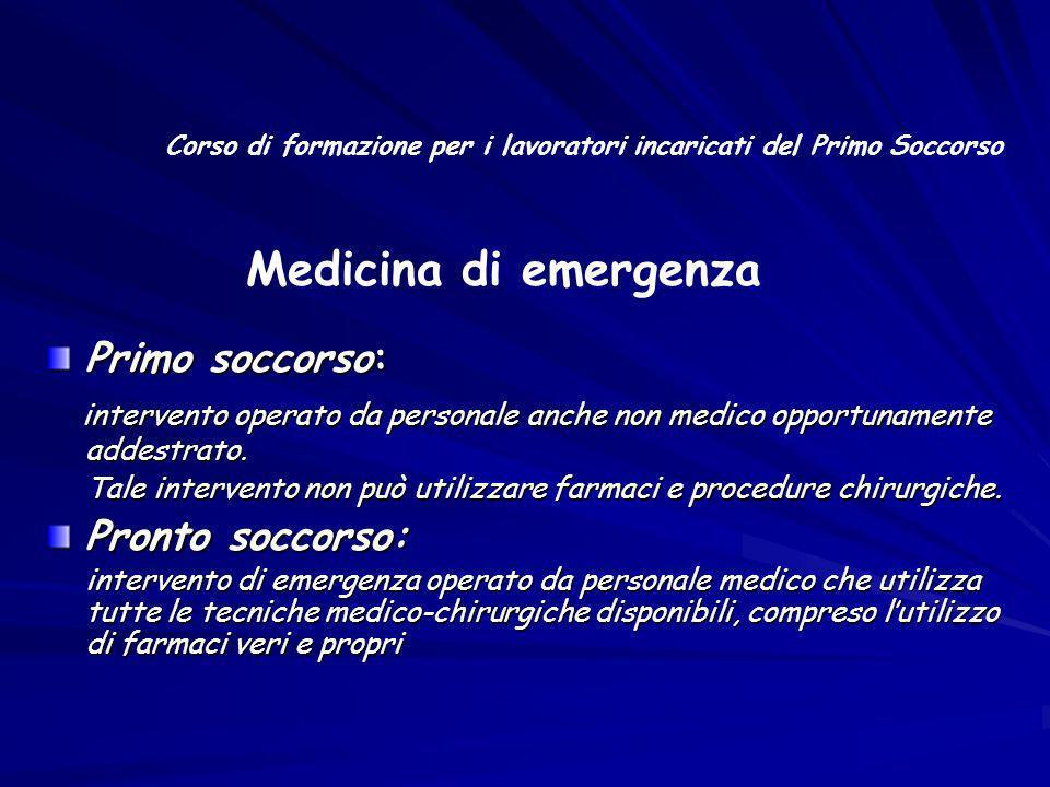Medicina di emergenza Primo soccorso: