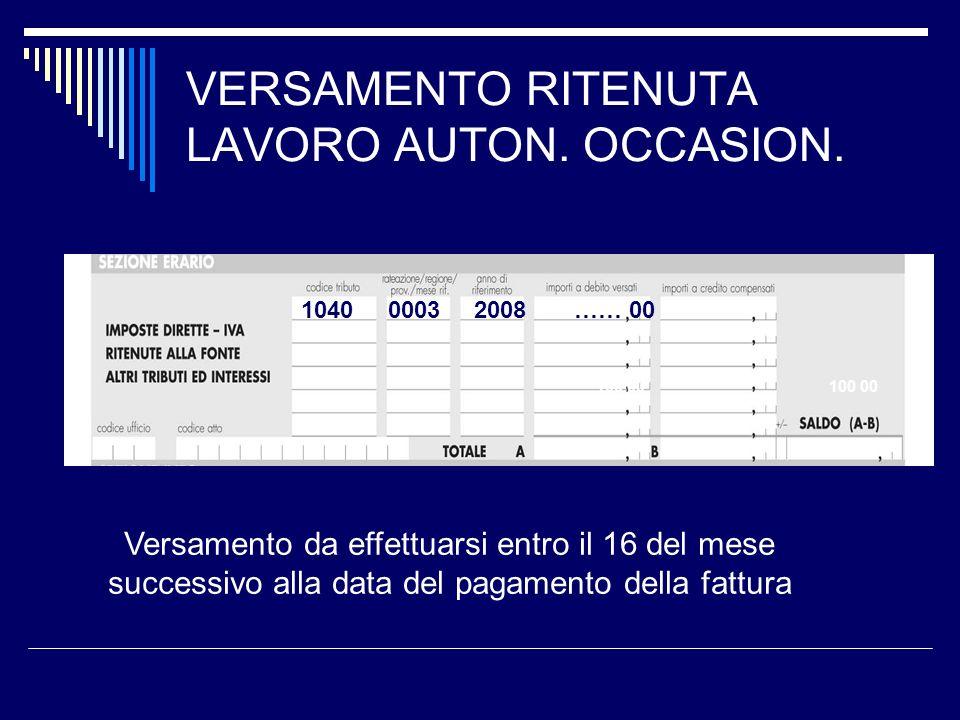 VERSAMENTO RITENUTA LAVORO AUTON. OCCASION.