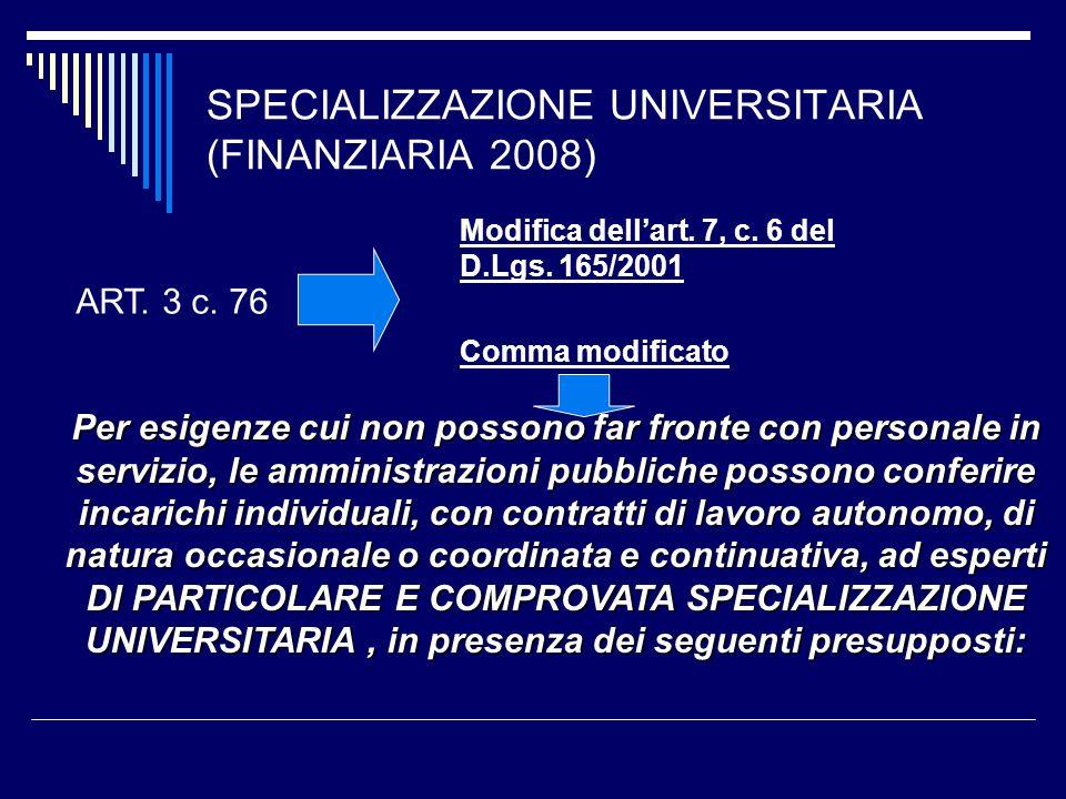 SPECIALIZZAZIONE UNIVERSITARIA (FINANZIARIA 2008)