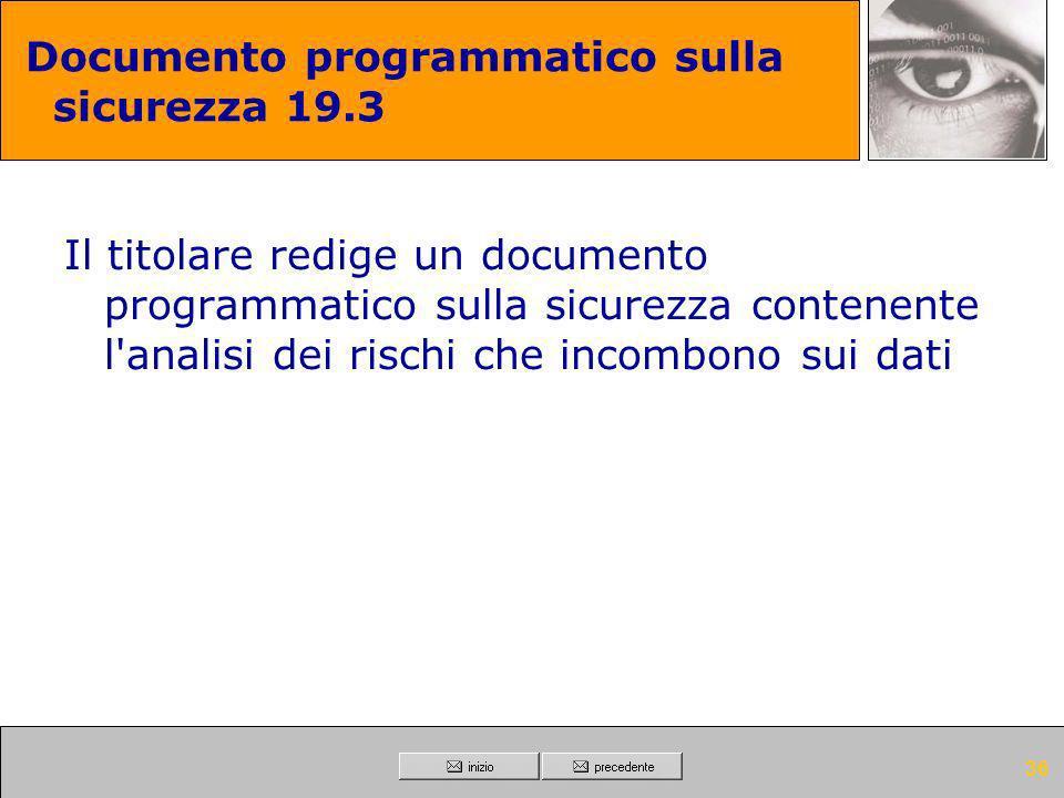 Documento programmatico sulla sicurezza 19.3