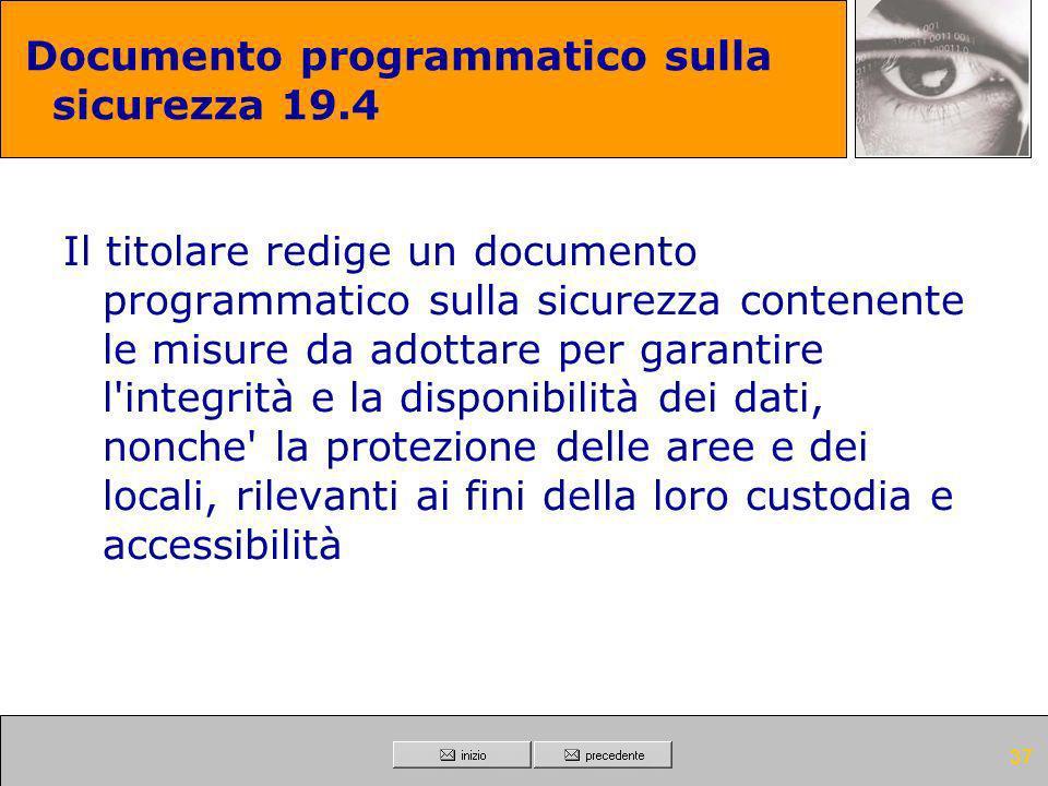 Documento programmatico sulla sicurezza 19.4