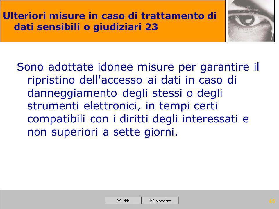 Ulteriori misure in caso di trattamento di dati sensibili o giudiziari 23