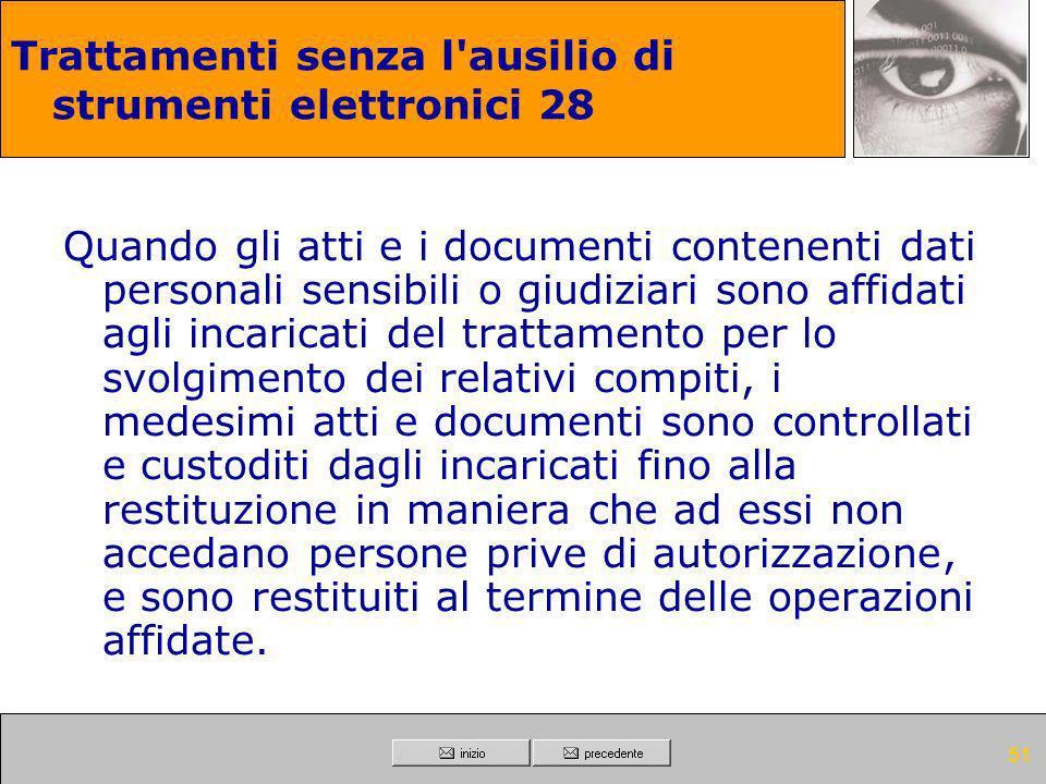 Trattamenti senza l ausilio di strumenti elettronici 28