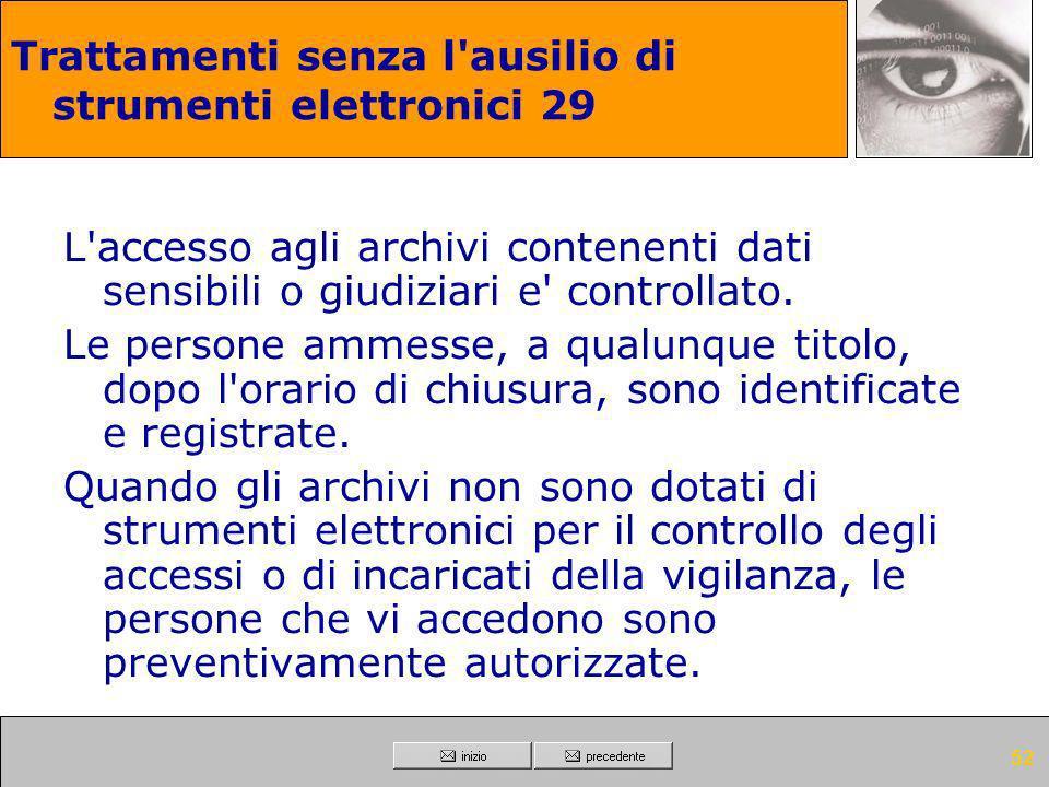 Trattamenti senza l ausilio di strumenti elettronici 29