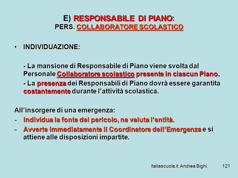 E) RESPONSABILE DI PIANO: PERS. COLLABORATORE SCOLASTICO