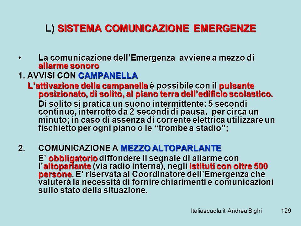 L) SISTEMA COMUNICAZIONE EMERGENZE