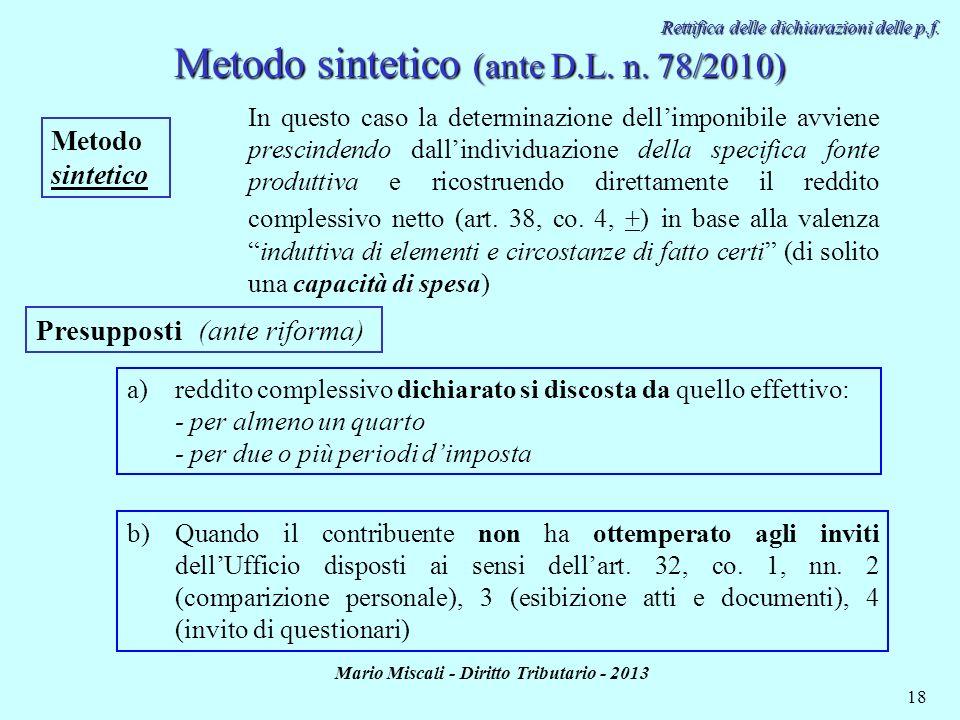 Metodo sintetico (ante D.L. n. 78/2010)