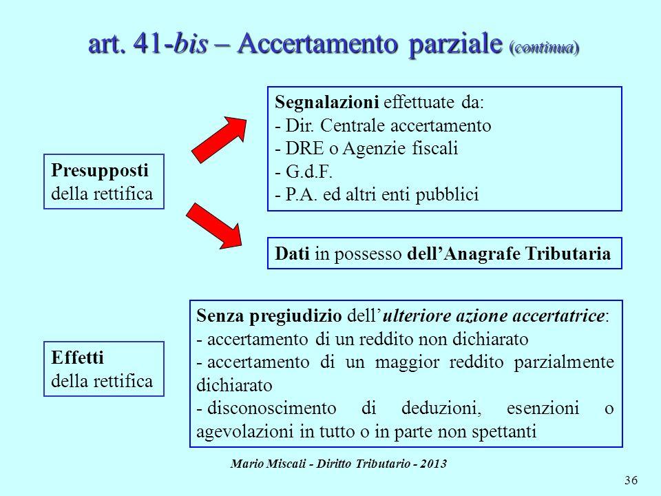 art. 41-bis – Accertamento parziale (continua)