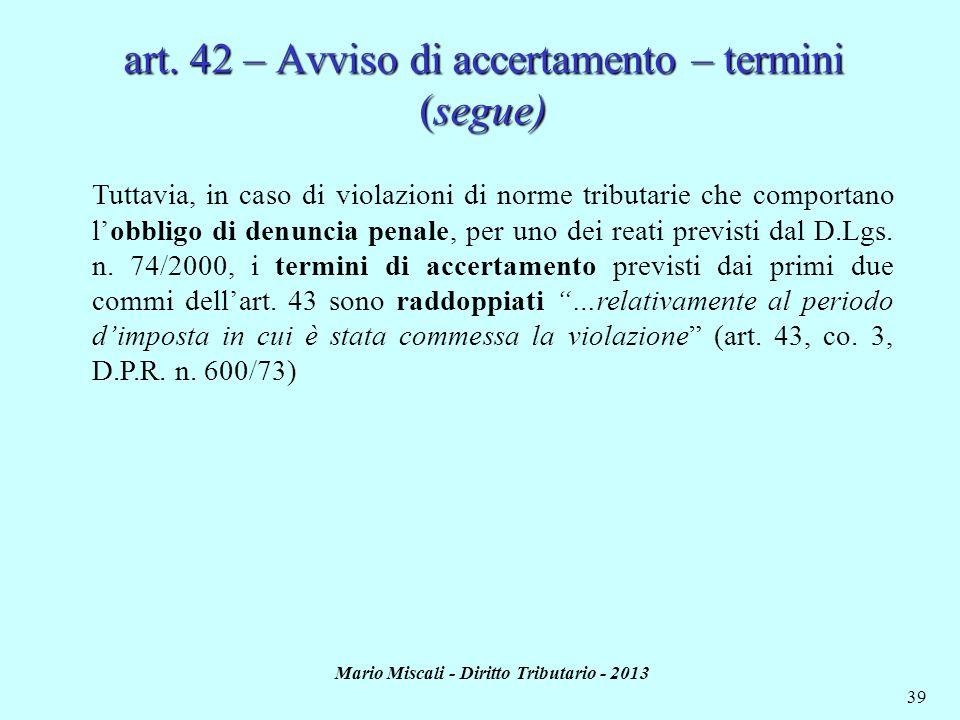 art. 42 – Avviso di accertamento – termini (segue)