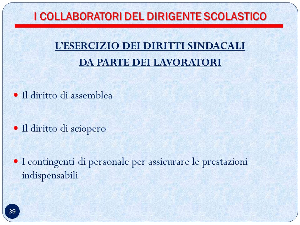I COLLABORATORI DEL DIRIGENTE SCOLASTICO