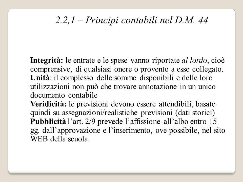 2.2,1 – Principi contabili nel D.M. 44