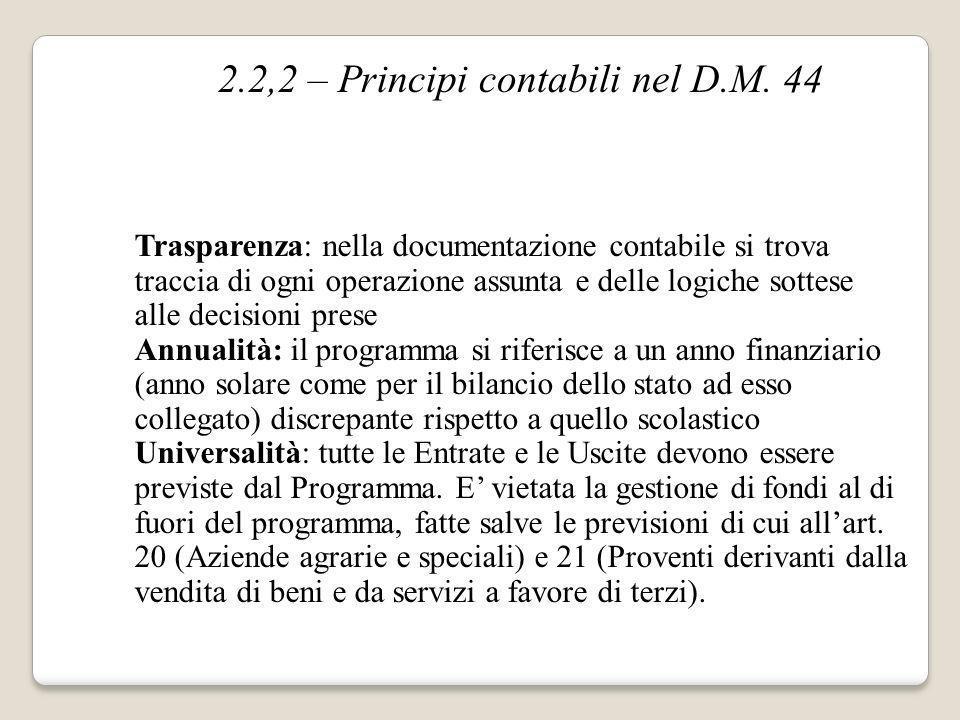 2.2,2 – Principi contabili nel D.M. 44