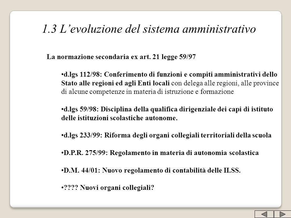 1.3 L'evoluzione del sistema amministrativo