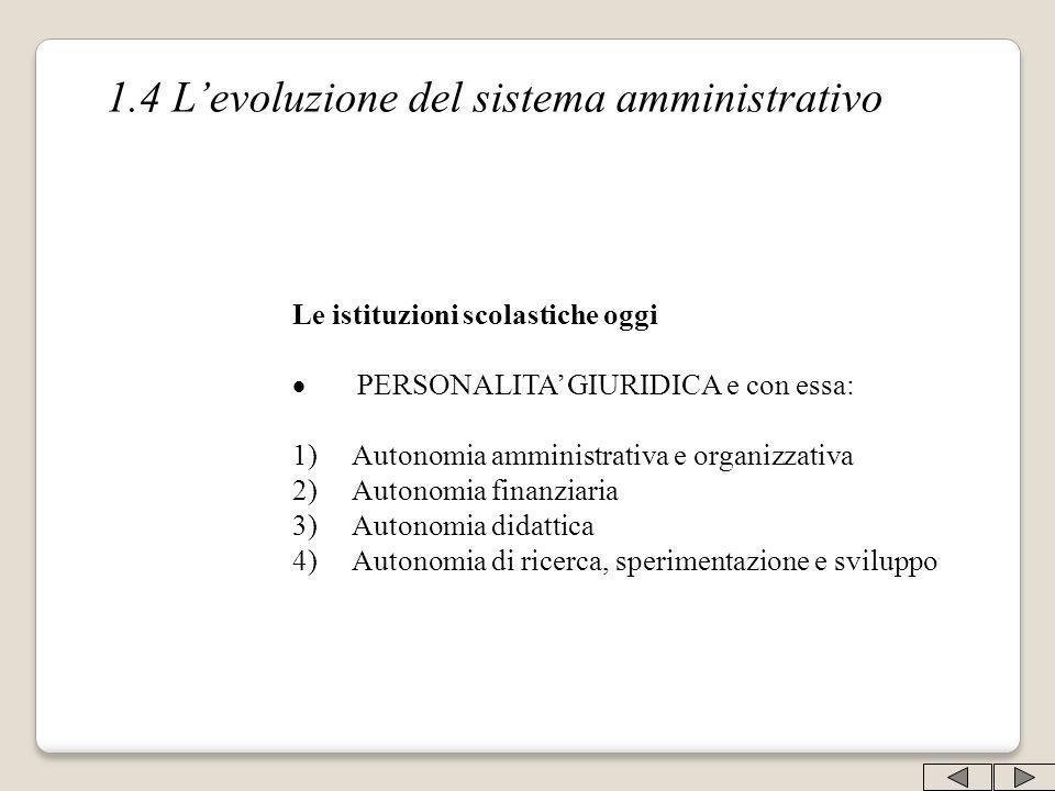 1.4 L'evoluzione del sistema amministrativo
