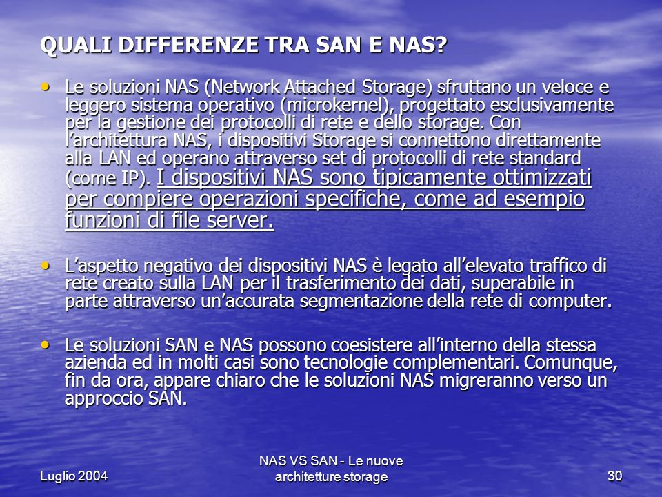 QUALI DIFFERENZE TRA SAN E NAS