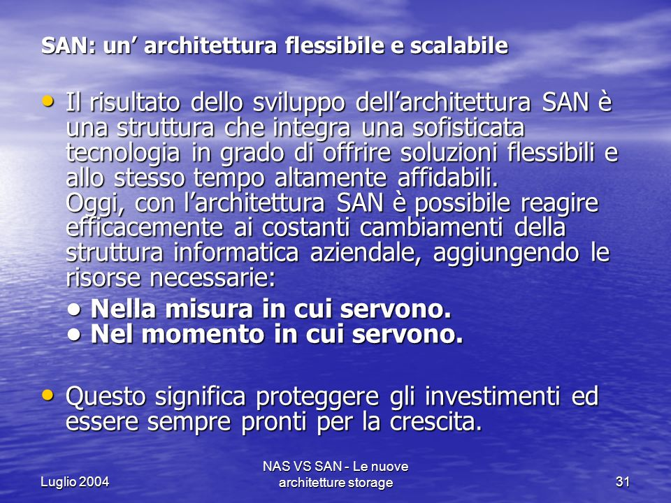 SAN: un' architettura flessibile e scalabile