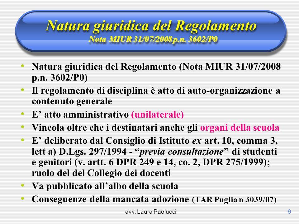 Natura giuridica del Regolamento Nota MIUR 31/07/2008 p.n. 3602/P0
