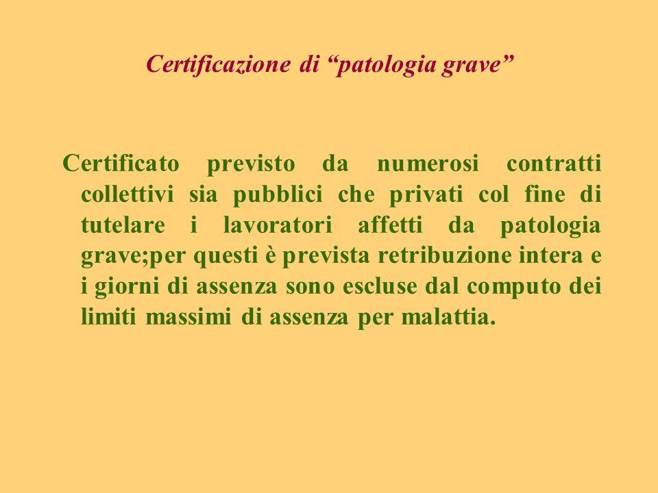 Certificazione di patologia grave