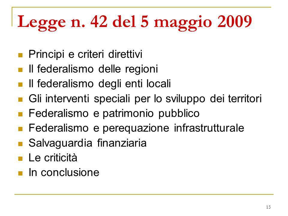 Legge n. 42 del 5 maggio 2009 Principi e criteri direttivi