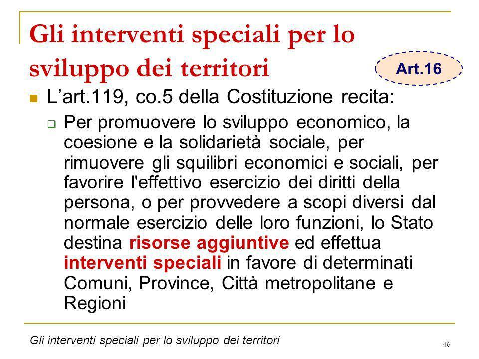 Gli interventi speciali per lo sviluppo dei territori