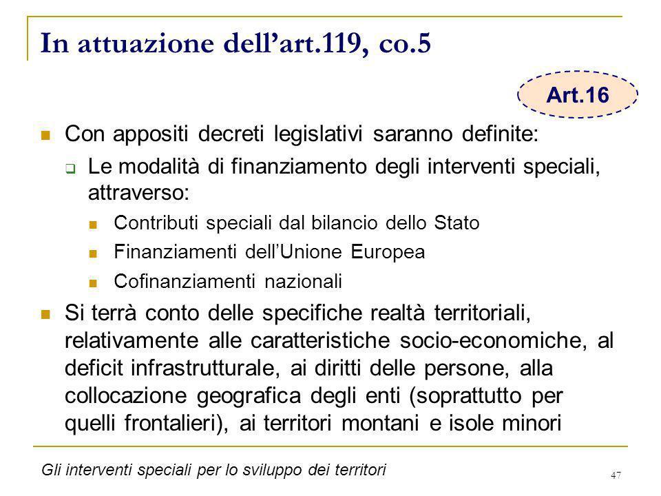 In attuazione dell'art.119, co.5