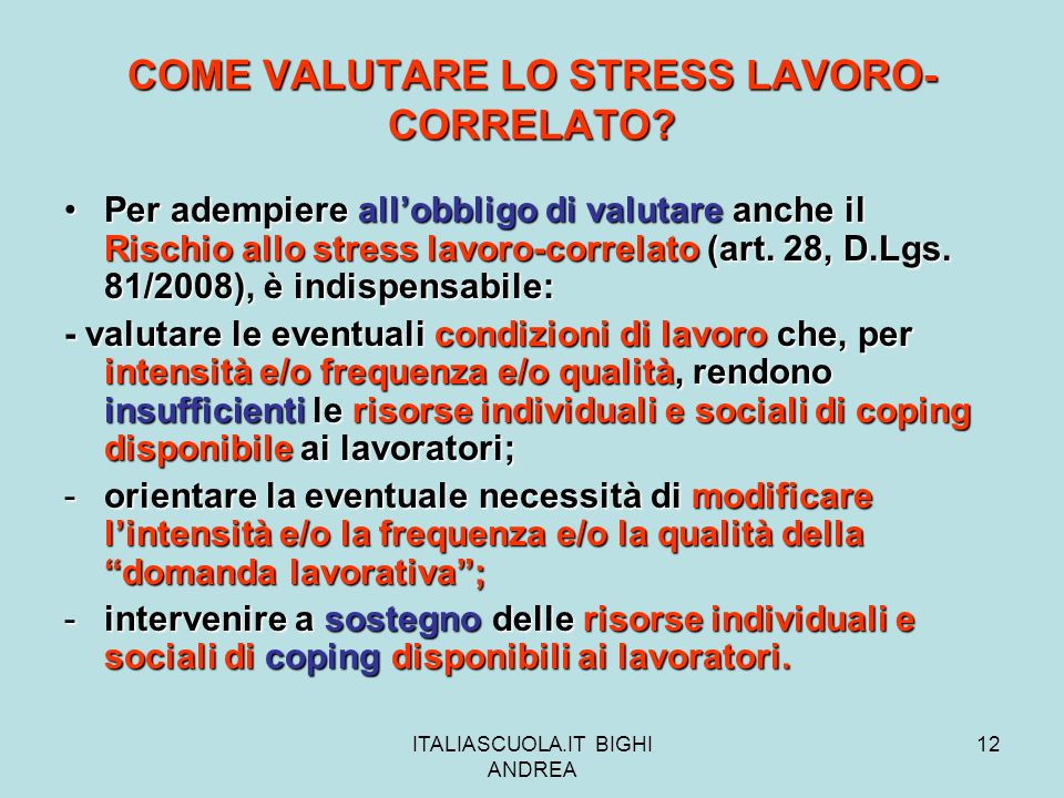 COME VALUTARE LO STRESS LAVORO-CORRELATO