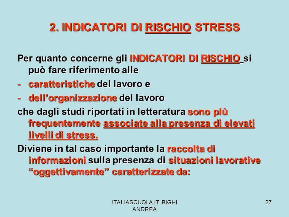 2. INDICATORI DI RISCHIO STRESS