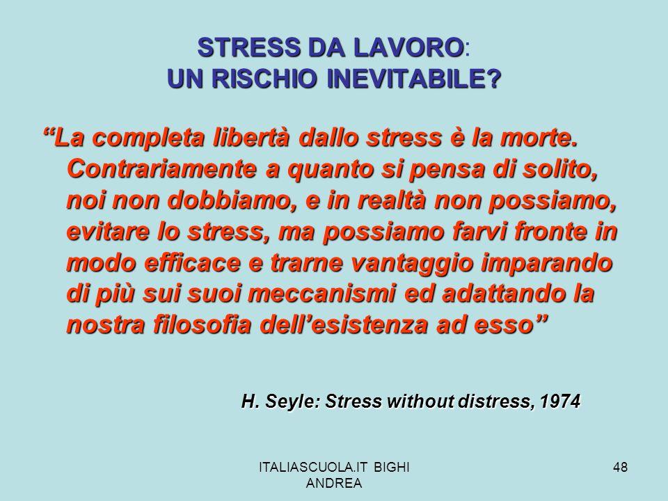 STRESS DA LAVORO: UN RISCHIO INEVITABILE
