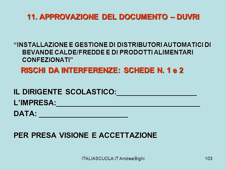 11. APPROVAZIONE DEL DOCUMENTO – DUVRI