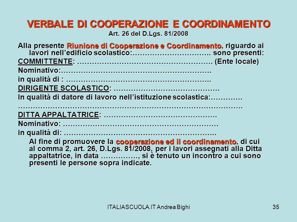VERBALE DI COOPERAZIONE E COORDINAMENTO Art. 26 del D.Lgs. 81/2008