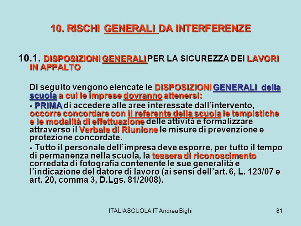 10. RISCHI GENERALI DA INTERFERENZE