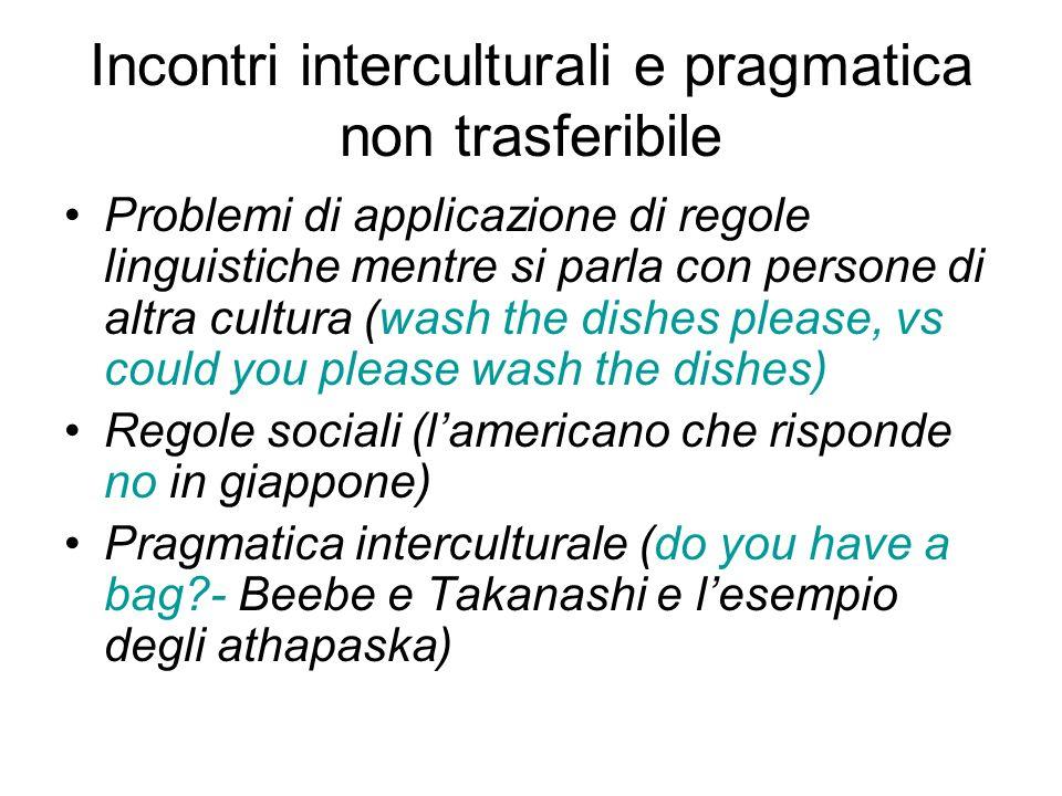 Incontri interculturali e pragmatica non trasferibile