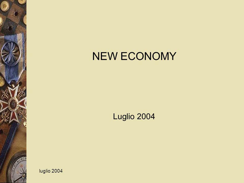 NEW ECONOMY Luglio 2004 luglio 2004