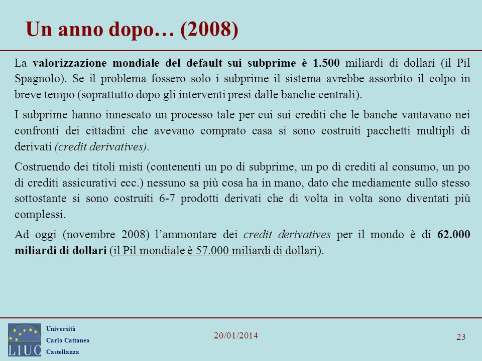 Un anno dopo… (2008)