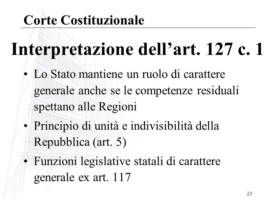 Interpretazione dell'art. 127 c. 1