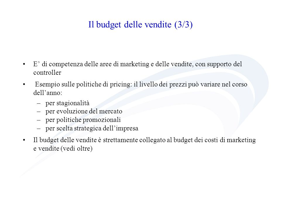 Il budget delle vendite (3/3)