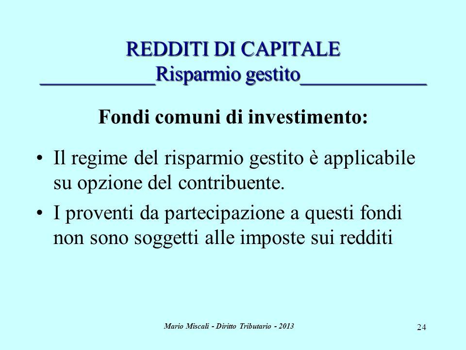 REDDITI DI CAPITALE ___________Risparmio gestito____________