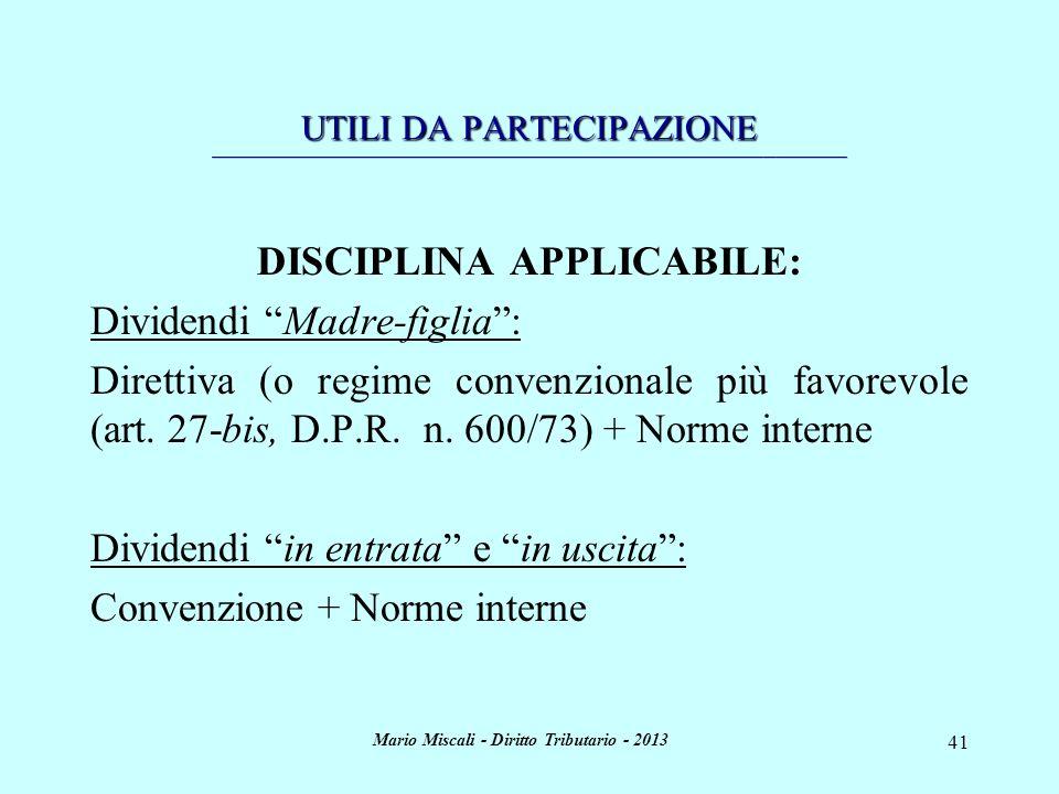 DISCIPLINA APPLICABILE: Mario Miscali - Diritto Tributario - 2013