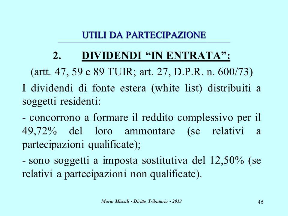 2. DIVIDENDI IN ENTRATA : Mario Miscali - Diritto Tributario - 2013